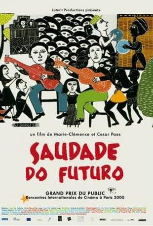 voir SAUDADE DO FUTURO en VOD